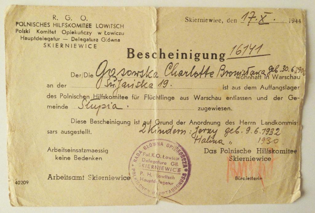 Zaświadczenie Polskiego Komitetu Opiekuńczego w Skierniewicach wystawione dla Charlotty Bronisławy Gąsowskiej i jej dwójki dzieci, 17 X 1944 r. Zbiory H. Augustyniak.