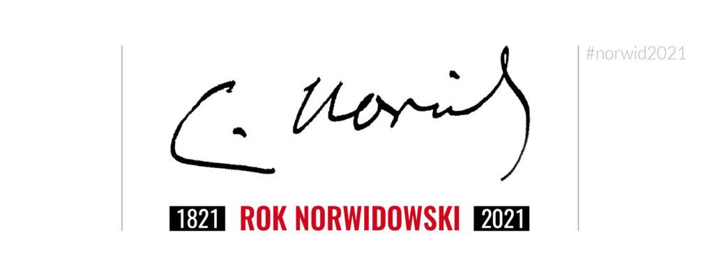 Autograf Cypriana Norwida. Napis 2021 Rok Norwidowski